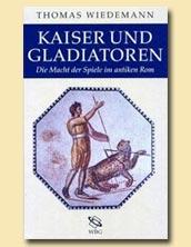 Kaiser und Gladiatoren