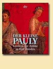 Der kleine Pauly. Lexikon der Antike