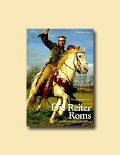 Die Reiter Roms III