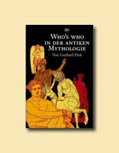 Who's who in der Antiken Mythologie