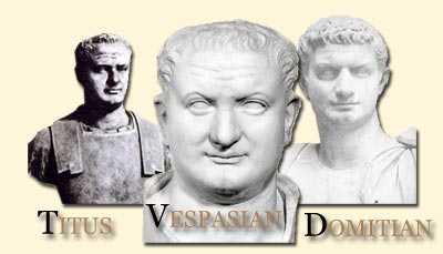 Titus, Vespasian, Domitian